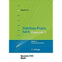 Stahlbau-Praxis nach Eurocode 3: Band 3: Komponentenmethode Bauwerk-Basis-Bibliothek