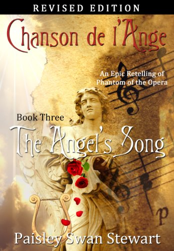 Chanson de l'Ange Book Three: The Angel's Song (Volume 3)