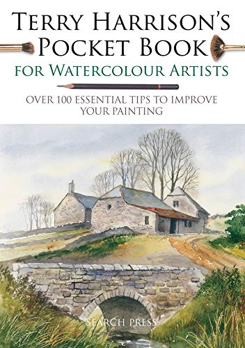 - Terry Harrison's Pocket Book for Watercolour Artists: Over 100 Essential Tips to Improve Your Painting (WATERCOLOUR ARTISTS' POCKET BOOKS)