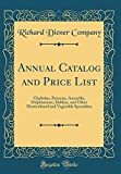 Amazon / Forgotten Books: Annual Catalog and Price List Gladiolus, Petunias, Amaryllis, Delphiniums, Dahlias, and Other Horticultural and Vegetable Specialties Classic Reprint (Richard Diener Company)