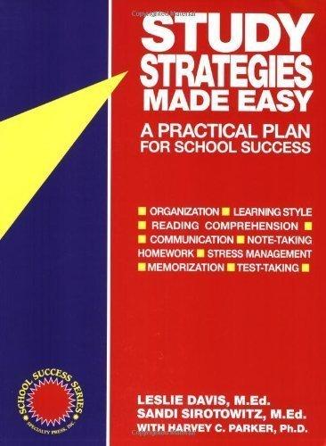 Study Strategies Made Easy: A Practical Plan for School Success by Davis, Leslie, Davis, M. Ed, Sirotowitz, Sandi, Med (1996) Paperback