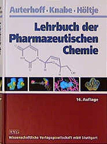Lehrbuch der Pharmazeutischen Chemie