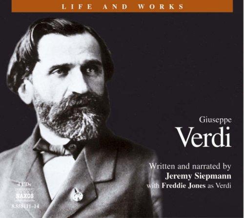 Verdi 4D (Life and Works (Naxos))
