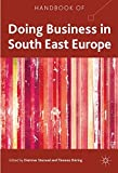 img - for Handbook of Doing Business in South East Europe (2011-11-22) book / textbook / text book