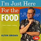 Download I'm Just Here for the Food by Alton Brown (2-Apr-2002) Hardcover in PDF ePUB Free Online