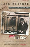 The Town and the City, Jack Kerouac, 0156907909