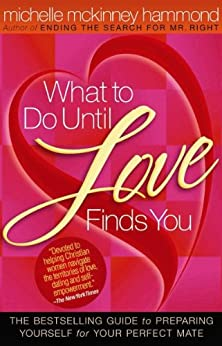 What to Do Until Love Finds You by [Hammond, Michelle McKinney]