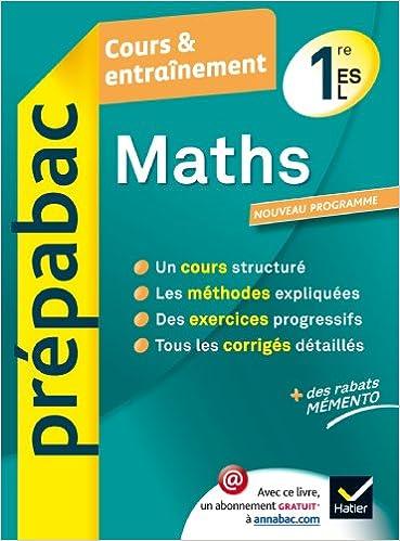 Maths 1re Es L Prepabac Cours Entrainement Cours Methodes Et Exercices Premiere Es L Amazon Fr Abadie Michel Salmon Martine Livres