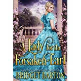 A Lady for the Forsaken Earl: A Historical Regency Romance Book