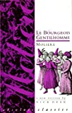 Le Bourgeois Gentilhomme, Molière and Nick Dear, 0948230533