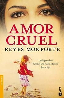 Amor cruel par Monforte