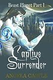 Beast Planet 1: Captive Surrender