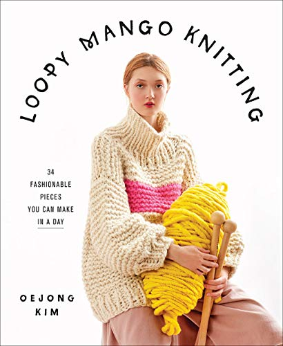 Stylish, quick big-knit pieces from fashion brand Loopy Mango Fashionable knitwear is wildly popular, as the New York Fashion Week runways and pages of Vogue will tell you. Loopy Mango Knitting offers one-of-a-kind statement pieces that you've see...