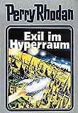 Perry Rhodan, Bd.52, Exil im Hyperraum