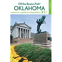 Oklahoma Off the Beaten Path: A Guide to Unique Places (Off the Beaten Path Series)