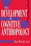 The Development of Cognitive Anthropology