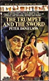 The Trumpet and the Sword, Peter Danielson, 0553294954