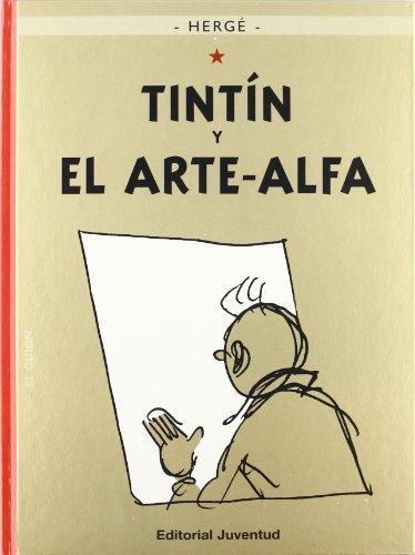 Tintin y el Arte Alfa (nva. Presentacion) (Spanish Edition)