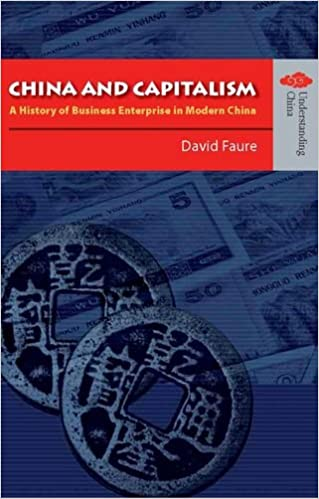 China and Capitalism: A History of Business Enterprise in