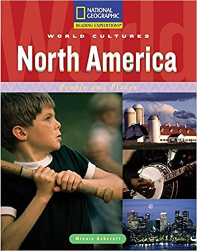 Reading Expeditions (World Studies: World Cultures): North America: People and Places by National Geographic Learning (2007-01-25)