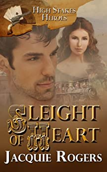 Sleight of Heart (High-Stakes Heroes) by [Rogers, Jacquie]