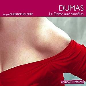 La dame aux camélias | Livre audio