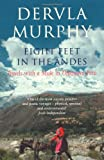 Front cover for the book Eight Feet in the Andes: Travels with a Mule in Unknown Peru by Dervla Murphy