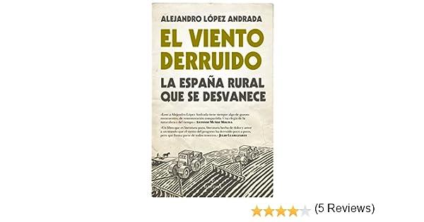 Viento Derruido, El (Sociedad actual): Amazon.es: López Andrada, Alejandro: Libros