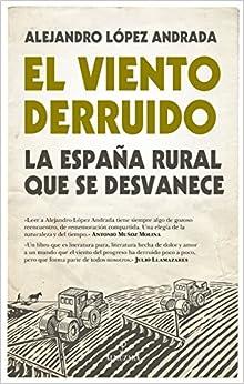 Viento Derruido, El por Alejandro López Andrada epub