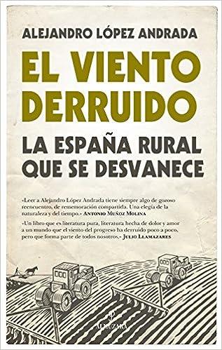Viento Derruido, El (Sociedad actual): Amazon.es: López Andrada ...
