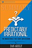 img - for Summary: Predictably Irrational, Revised and Expanded Edition: The Hidden Forces That Shape Our Decisions book / textbook / text book