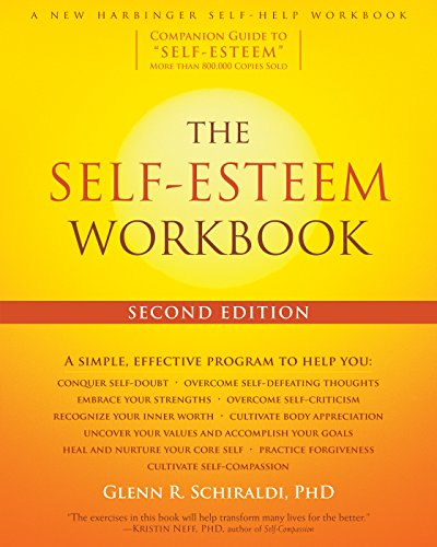 The Self-Esteem Workbook [Glenn R. Schiraldi PhD] (Tapa Blanda)