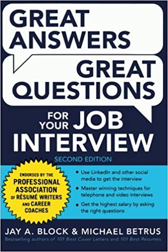 Great Answers, Great Questions For Your Job Interview, 2nd