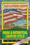 Pride & Patriotism, Country Style (Reader's Digest Music)