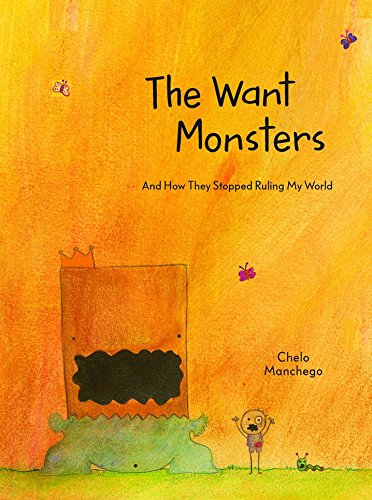 The Want Monsters: And How They Stopped Ruling My World Manchego Collection