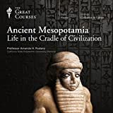 Ancient Mesopotamia: Life in the Cradle of Civilization