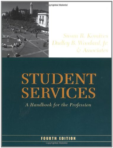By Susan R. Komives - Student Services: A Handbook for the Profession, 4th (fourth) Edition: 4th (fourth) Edition