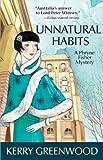 Unnatural Habits, Kerry Greenwood, 1464201250