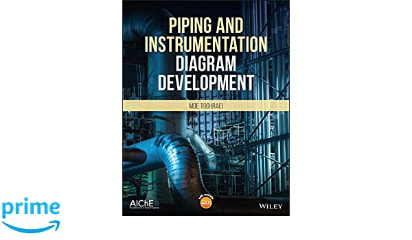 Piping And Instrumentation Diagram Development Moe Toghraei