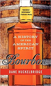 Image result for bourbon a history of the american spirit