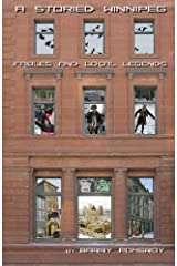 A Storied Winnipeg: Fables and Local Legends Paperback