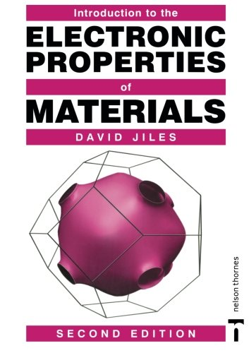 Introduction to the Electronic Properties of Materials, 2nd Edition