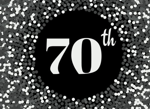 70th: Grey Cover Design 70, Seventieth, Birthday, Anniversary Party Guest Book. Free Layout Message Book For Family and Friends To Write in, Use ... size (Celebration Guest Books) (Volume 21)