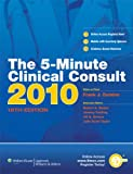 img - for The 5-Minute Clinical Consult 2010 (Print, Website, and Mobile) (The 5-Minute Consult Series) book / textbook / text book