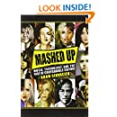 Mashed Up: Music, Technology, and the Rise of Configurable Culture (Sceince/Techonology/Culture)
