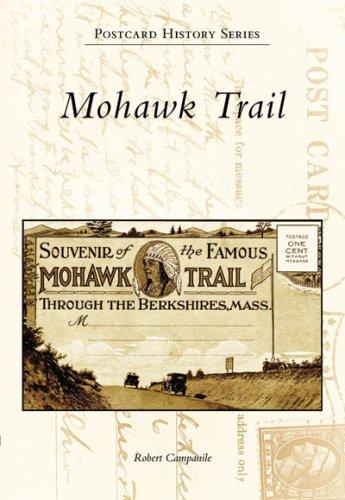 Mohawk Trail (MA) (Postcard History Series)