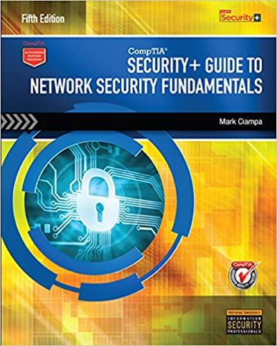 Comptia security+ guide to network security fundamentals.