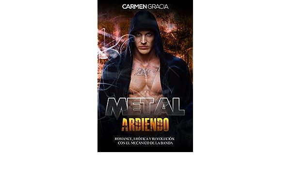 Metal Ardiendo: Romance, Erótica y Revolución con el ...