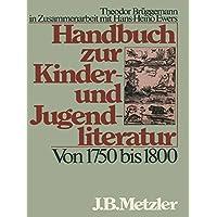 Von 1750 bis 1800 (Handbuch zur Kinder- und Jugendliteratur)