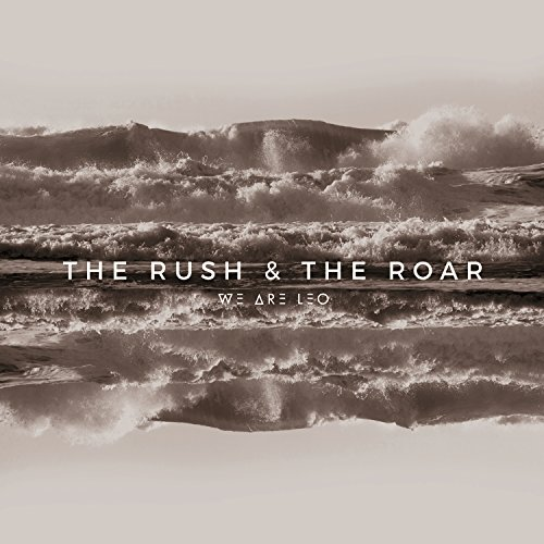 The Rush & The Roar